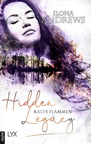 Hidden Legacy - Kalte Flammen (Nevada-Baylor-Serie)