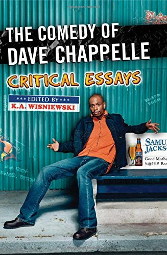The Comedy of Dave Chappelle: Critical Essays (English Edition)