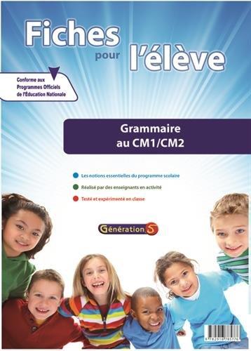 Fiches pour l'élève : grammaire CM1-CM2