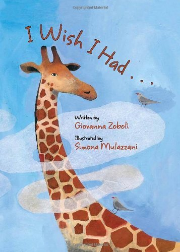 I Wish I Had. . . by Giovanna Zoboli (2013-03-04)