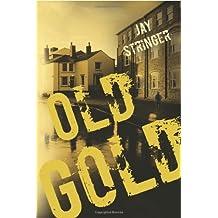 Old Gold (An Eoin Miller Mystery Book 1)