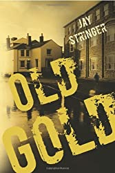 Old Gold (An Eoin Miller Mystery Book 1)