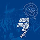 Frankie Knuckles Pres. Tales from Beyond the Tone Arm
