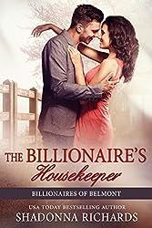 The Billionaire's Housekeeper (Billionaires of Belmont Book 3) (English Edition)
