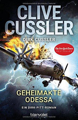 Download Geheimakte Odessa: Ein Dirk-Pitt-Roman (Die Dirk-Pitt-Abenteuer, Band 24)