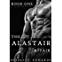 The Alastair Affair 1: Dani (A Billionaire Dark Romance)