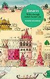 #8: Banaras: Walks Through India's Sacred City