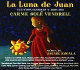 La Luna de Juan:Cuentos