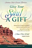 Give Your Soul a Gift: A Powerful Journey to Spiritual Awakening (English Edition)