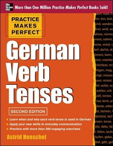 Practice Makes Perfect German Verb Tenses: With 200 Exercises + Free Flashcard App - Flashcard Ds