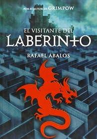 El visitante del laberinto par Rafael Ábalos