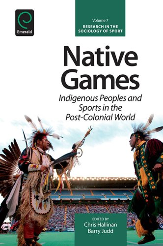 Native Games: 7 (Research in the Sociology of Sport)