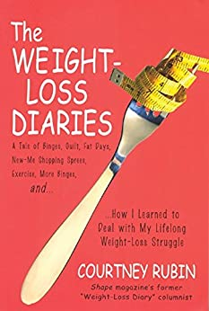 The Weight-Loss Diaries by [Rubin, Courtney]