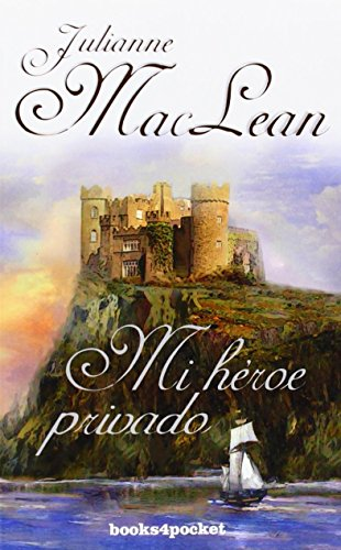 Mi héroe privado (Books4pocket romántica) por Julianne MacLean