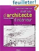 Initiation au métier d'architecte d'intérieur: Cahier 1 - le croquis d'observation