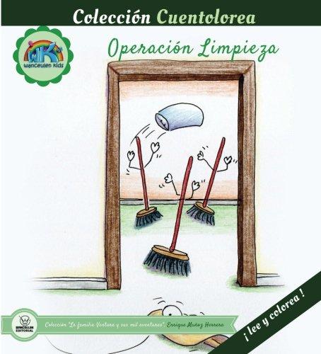 Cuentolorea: Operación Limpieza (Colección Cuentolorea: Lee y colorea) por Enrique Muñoz Herrera