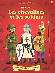 Habille... : Les chevaliers et les soldats - volume combiné