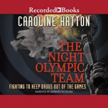 Night Olympic Team: Fighting to Keep Drugs Out of the Game