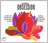 Ivan Bellocq: Obsession (Kammermusik)