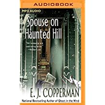 SPOUSE ON HAUNTED HILL       M (Haunted Guesthouse Mystery)