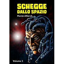 Schegge dallo spazio - volume 2