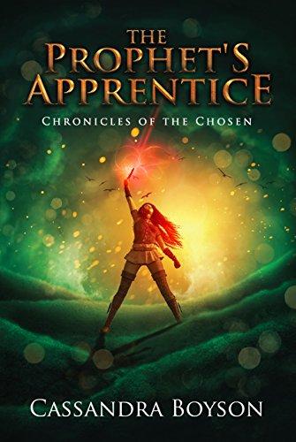 The Prophet's Apprentice (Chronicles of the Chosen)