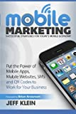 Mobile Marketing: Successful Strategies for Today's Mobile Economy: Put the