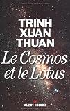 Le Cosmos et le Lotus - Confessions d'un astrophysicien