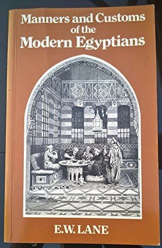 Account of the Manners and Customs of the Modern Egyptians by Edward William Lane (1978-01-01)