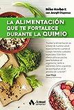 La Alimentación que te Fortalece Durante la Quimio