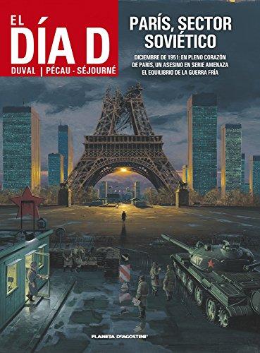 El día D nº 03/03 París sector soviético (BD - Autores Europeos) por Fred Duval