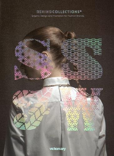 Behind Collections : Graphic Design for Fashion