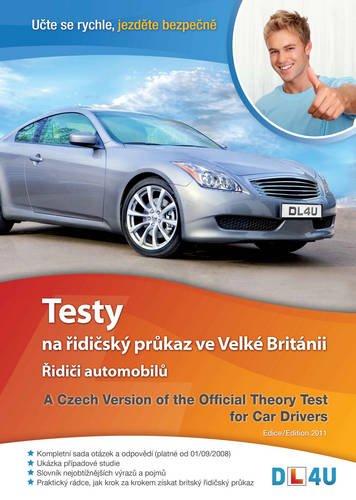 A Czech Version of the Official Theory Test for Car Drivers: Testy Na ]Idi]sku PR]Kaz Ve Velke Britanii - ]Idi]i Automobil] (Official Theory Test for Drivr)