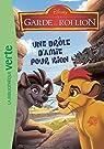 La garde du Roi Lion, tome 3 : Une drôle d'amie pour Kion par Disney