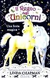 Una festa magica. Il regno degli unicorni: 2