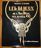 Les bijoux : de l'art deco aux annees 40