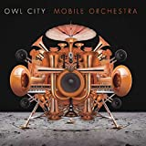 Songtexte von Owl City - Mobile Orchestra