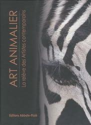 Art animalier : Tome 3, La relève des artistes contemporains