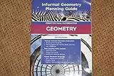 Prentice Hall Mathematics Geometry, (Informal Geometry Planning Guide), 2004