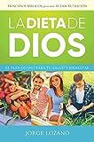 La Dieta de Dios: El plan divino para - Best Reviews Guide