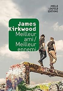 vignette de 'Meilleur ami-meilleur ennemi (James Kirkwood)'