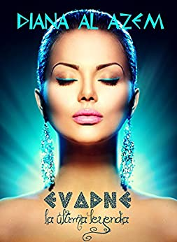 Evadne, la última leyenda (La mayor aventura de fantasía