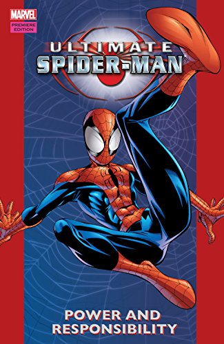 Ultimate Spider-Man Volume 1: Power & Responsibility TPB