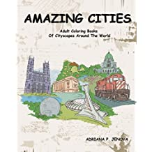 Amazing Cities Adult Coloring Books Of Cityscapes Around The World Splendid Creative Designs