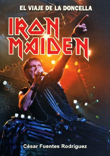 Iron Maiden - El Viaje De La Doncella