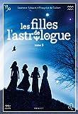 """Afficher """"Les filles de l'astrologue n° 2<br /> Les filles de l'astrologue (tome 2)"""""""