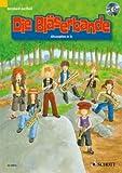 Die Bläserbande: Klassen- und Gruppenunterricht (Grundschule) mit Holz- und Blechbläsern. Alt-Saxofon