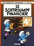 Les Schtroumpfs Lombard - tome 16 - Schtroumpf financier (Le) - (INDISP 2017)