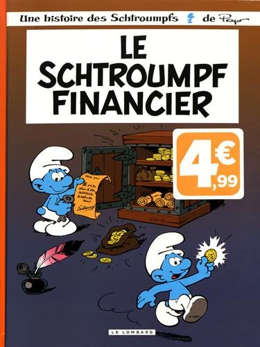 Les Schtroumpfs Lombard - tome 16 - Schtroumpf financier -