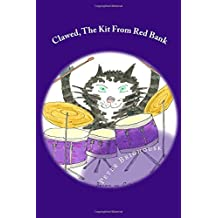 Clawed, The Kit From Red Bank: Volume 9 (Louisa's Ginger Nuts Cat Books)